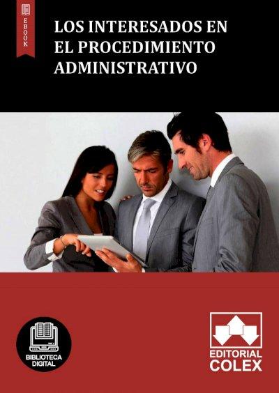 Los interesados en el procedimiento administrativo