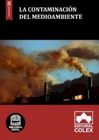 La contaminación del medioambiente
