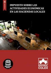 Impuesto sobre las Actividades Económicas en las Haciendas Locales