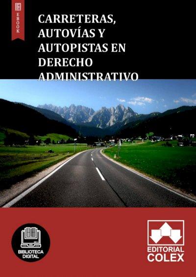 Carreteras, autovías y autopistas en Derecho Administrativo