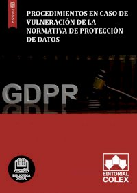Procedimientos en caso de vulneración de la normativa de Protección de Datos