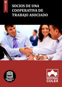 Socios de una cooperativa de trabajo asociado