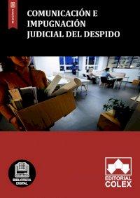 Comunicación e impugnación judicial del despido