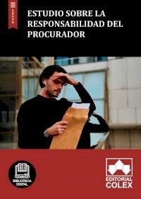 Estudio sobre la responsabilidad del procurador