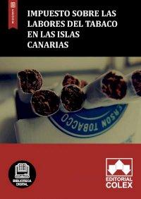 Impuesto sobre las Labores del Tabaco en las Islas Canarias