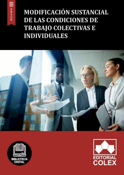 Modificación sustancial de las condiciones de trabajo colectivas e individuales