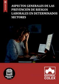 Aspectos generales de las Prevención de Riesgos Laborales en determinados sectores