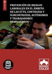 Prevención de riesgos laborales en el ámbito de las ETTs, Contratas y Subcontratas, Autónomos y Trabajadores Desplazados