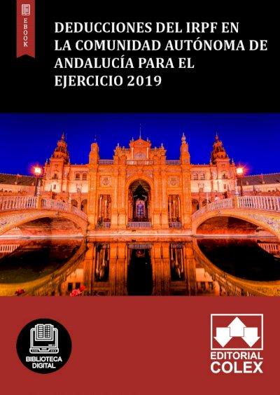 Deducciones del IRPF en la Comunidad Autónoma de Andalucía para el ejercicio 2019