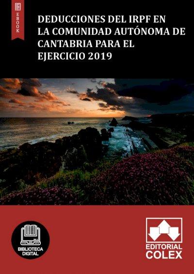 Deducciones del IRPF en la Comunidad Autónoma de Cantabria para el ejercicio 2019