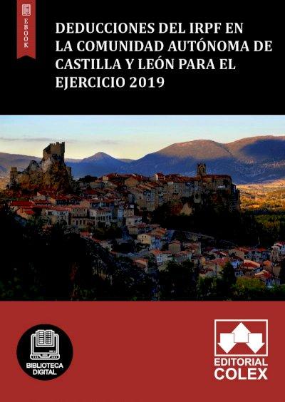 Deducciones del IRPF en la Comunidad Autónoma de Castilla y León para el ejercicio 2019
