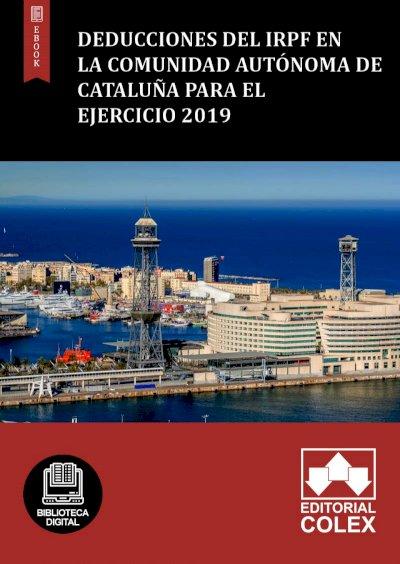 Deducciones del IRPF en la Comunidad Autónoma de Cataluña para el ejercicio 2019