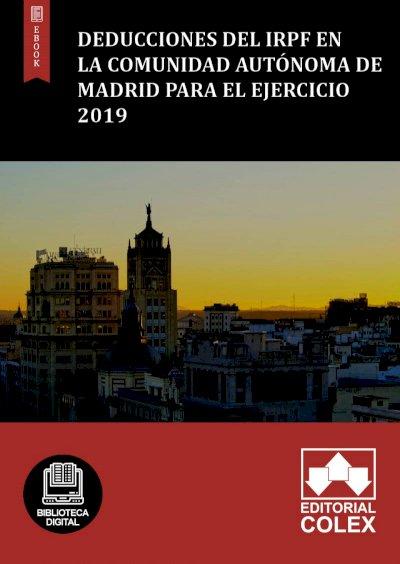 Deducciones del IRPF en la Comunidad Autónoma de Madrid para el ejercicio 2019