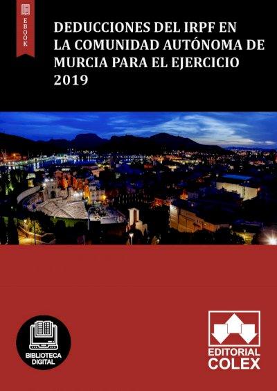 Deducciones del IRPF en la Comunidad Autónoma de Murcia para el ejercicio 2019