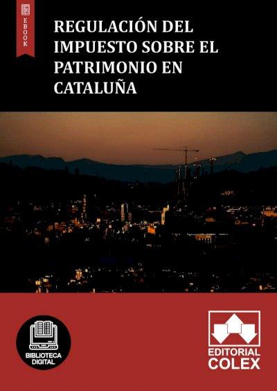 Regulación del Impuesto sobre el Patrimonio en Cataluña
