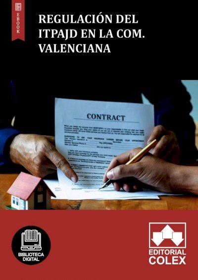 Regulación del ITPAJD en la Com. Valenciana