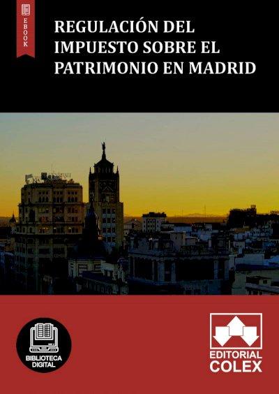 Regulación del Impuesto sobre el Patrimonio en Madrid