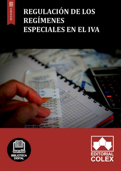 Regulación de los regímenes especiales en el IVA
