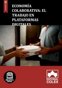 Economía colaborativa: El trabajo en plataformas digitales