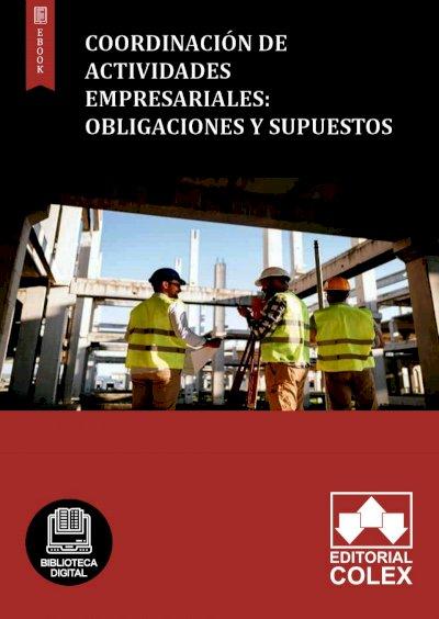 Coordinación de Actividades Empresariales: Obligaciones y Supuestos