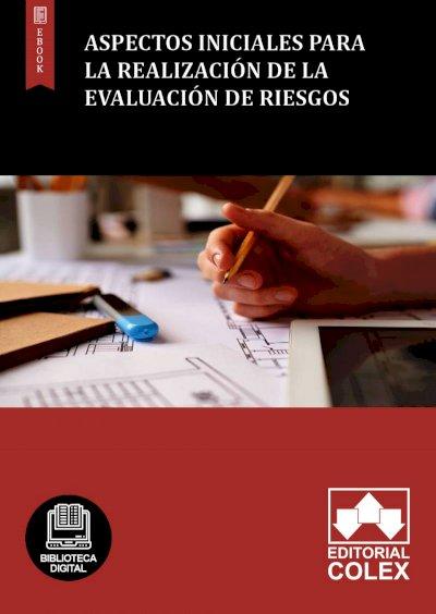 Aspectos iniciales para la realización de la evaluación de riesgos