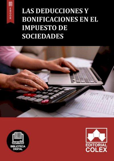 Las deducciones y bonificaciones en el Impuesto de Sociedades