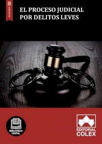 El proceso judicial por delitos leves