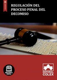 Regulación del proceso penal del decomiso