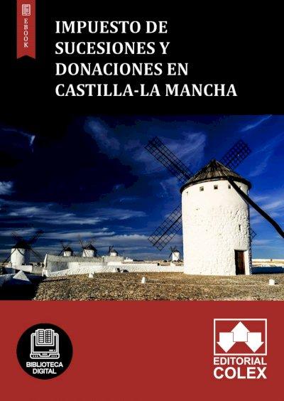 Impuesto de Sucesiones y Donaciones en Castilla-La Mancha