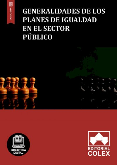 Generalidades de los Planes de Igualdad en el sector público