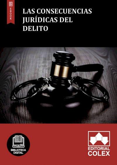 Las consecuencias jurídicas del delito
