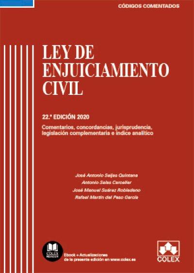 Ley de Enjuiciamiento Civil y legislación complementaria - Código comentado