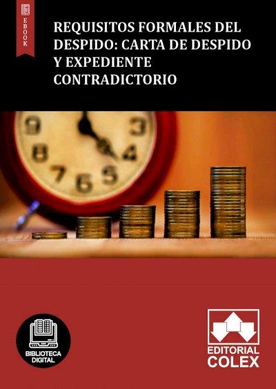 Requisitos formales del despido: carta de despido y expediente contradictorio