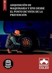 Adquisición de maquinaria y Epis desde el punto de vista de la prevención