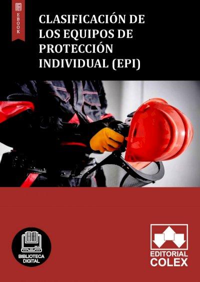 Clasificación de los equipos de protección individual (Epi)
