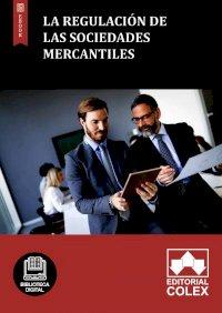 La regulación de las Sociedades mercantiles