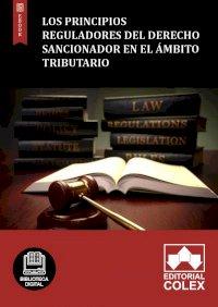 Los principios reguladores del derecho sancionador en el ámbito tributario