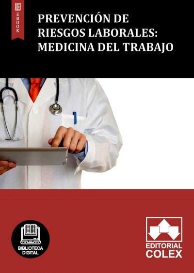 Prevención de Riesgos Laborales: Medicina del trabajo