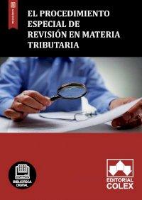 El procedimiento especial de revisión en materia tributaria
