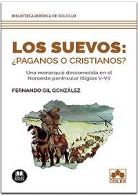 Los suevos: ¿paganos o cristianos?