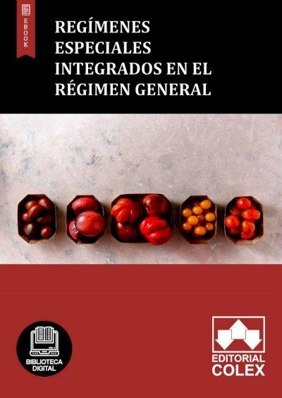 Regímenes especiales integrados en el Régimen General