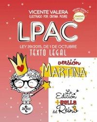 LPAC versión Martina. Ley 39/2015, de 1 de Octubre. Texto legal