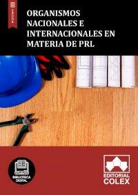 Organismos nacionales e internacionales en materia de PRL