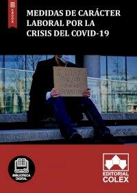 Medidas de carácter laboral por la crisis del COVID-19