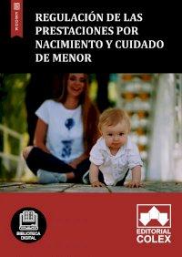 Regulación de las prestaciones por nacimiento y cuidado de menor