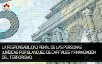 CURSO SOBRE LA RESPONSABILIDAD PENAL DE LAS PERSONAS JURÍDICAS POR BLANQUEO DE CAPITALES Y FINANCIACIÓN DEL TERRORISMO