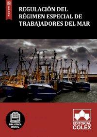 Regulación del Régimen especial de trabajadores del mar