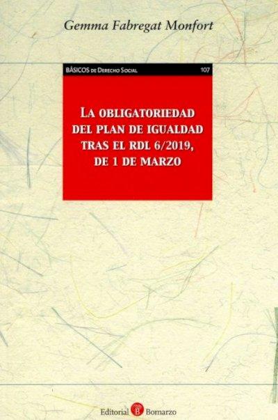 Obligatoriedad del plan de igualdad tras el RDL 6/2019, de 1 de marzo