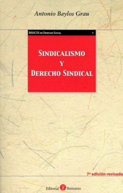 Sindicalismo y derecho sindical