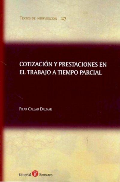 Cotización y prestaciones en el trabajo a tiempo parcial